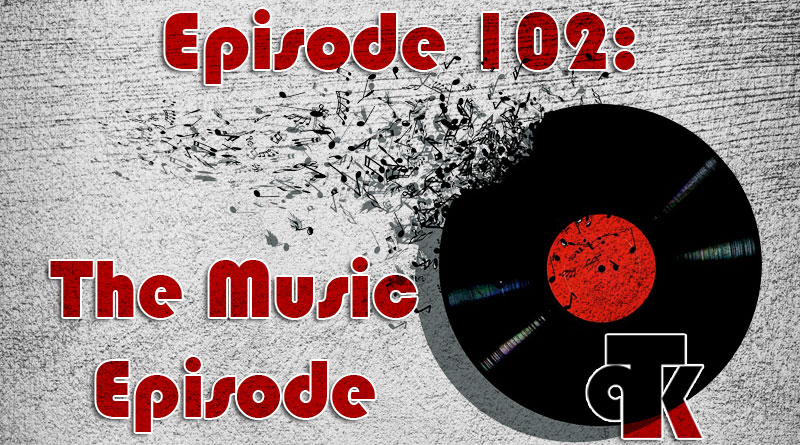 102: The Music Episode