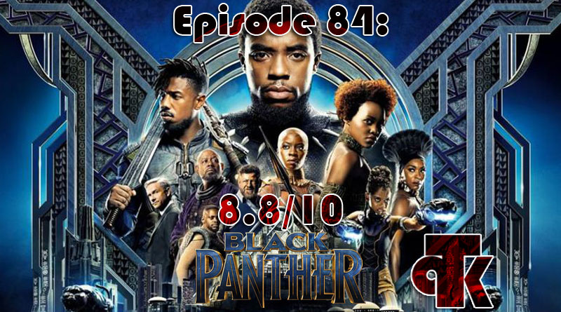 084: Black Panther – Review