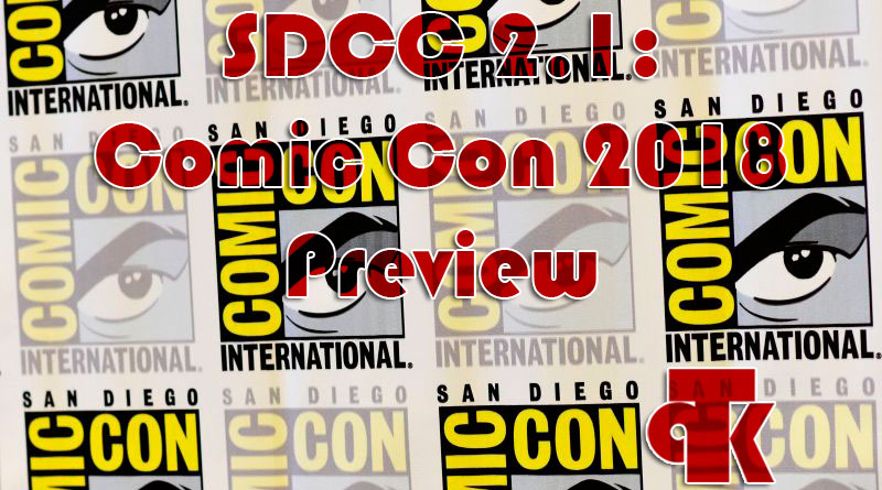 SDCC 2.1 Comic-Con 2018 Preview