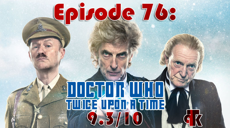 TPK 079: Twice Upon a Time