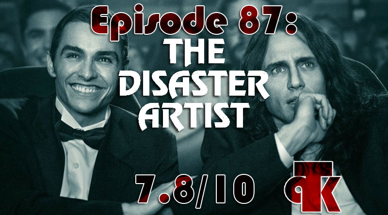 087: The Disaster Artist