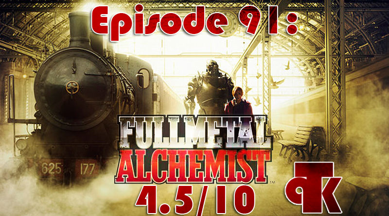 091: Fullmetal Alchemist (Live Action) – Review
