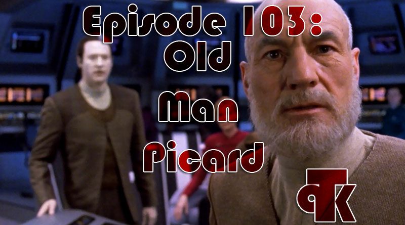 103: Old Man Picard