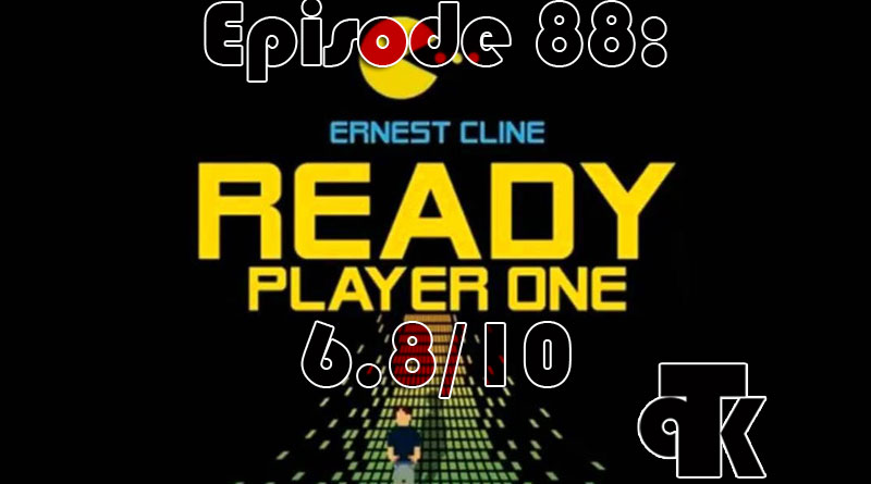 088: Ready Player One (The Novel)