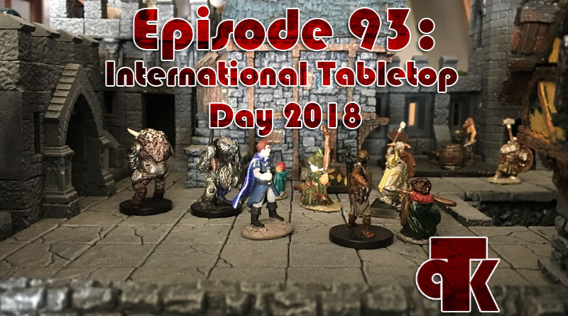 093: International Tabletop Day 2018